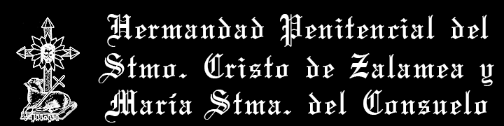 Hermandad Penitencial del Santísimo Cristo de Zalamea y María Santísima del Consuelo